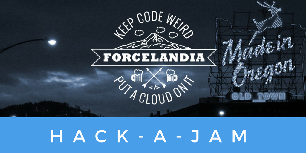 Forcelandia 2017 HACK-A-JAM